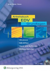 Arbeitsbuch EDV-Grundlagen. Schülerband