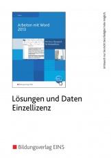 Arbeiten mit Word  Lösungen+Dat.CD-ROM EL