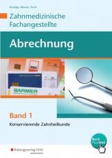 Abrechnung Zahnmedizinische Fachangestellte Band 1. Schülerband