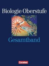 Biologie Oberstufe. Schülerbuch. Gesamtband. Allgemeine Ausgabe.
