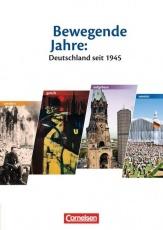 Bewegende Jahre: Deutschland seit 1945
