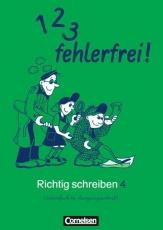 1, 2, 3 fehlerfrei! Richtig Schreiben 4. Klasse. Für Bayern. Vereinfachte