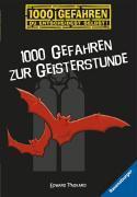 1000 Gefahren zur Geisterstunde