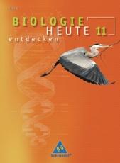 Biologie heute entdecken 11. Schülerband. Sekundarstufe II. Bayern