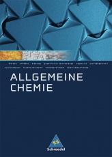 Allgemeine Chemie. Schülerband. Neubearbeitung