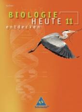Biologie heute entdecken 11. Schülerband. Sekundarstufe II. Sachsen