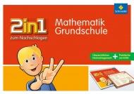 2 in 1 zum Nachschlagen Mathematik Grundsschule