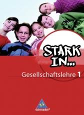 Stark in... Gesellschaftslehre 1. Schülerband