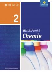 Blickpunkt Chemie 9/10. Schülerband. Realschule. NRW