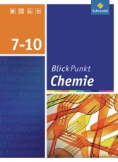 Blickpunkt Chemie 7-10. Schülerband. Realschule. Niedersachsen