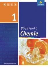 Blickpunkt Chemie 7. Schülerband. für Realschulen in NRW.