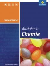 Blickpunkt Chemie 7-10. Gesamtband. Realschule. NRW