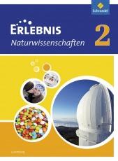 Erlebnis Naturwissenschaften 2. Schülerband. Ausgabe für Luxemburg