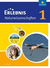 Erlebnis Naturwissenschaften 1. Schülerband. Luxemburg
