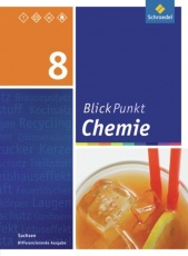 Blickpunkt Chemie 8. Schülerband. Sachsen