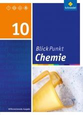 Blickpunkt Chemie 10. Schülerband. Sachsen.