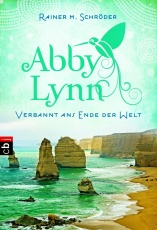 Abby Lynn 01 - Verbannt ans Ende der Welt