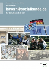 bayern@sozialkunde.de. Arbeitsheft