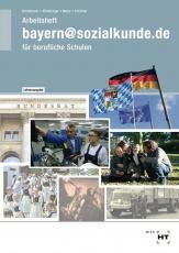 bayern@sozialkunde.de. Arbeitsheft. Lösungen