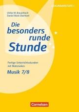 Besonders Runde Stunde: Musik 7/8