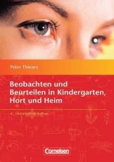 Sozialpädagogische Praxis 04. Beobachten und Beurteilen in Kindergarten, Hort und