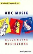 ABC Musik. Allgemeine Musiklehre