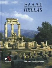Hellas. Texte und Übungen - Lehrgang des Griechischen