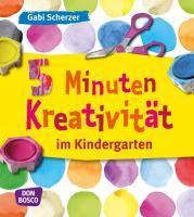 5 Minuten Kreativität im Kindergarten