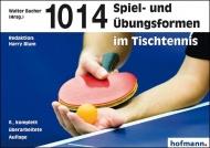 1014 Spielformen im Tischtennis