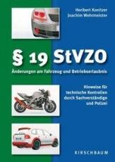19 StVZO. Änderungen am Fahrzeug und Betriebserlaubnis