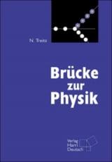 Brücke zur Physik. Buch und CD-ROM