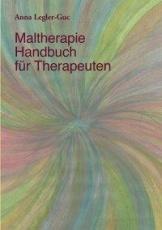 Maltherapie-Handbuch für Therapeuten