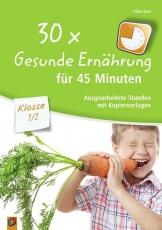 30 x Gesunde Ernährung f.45 Min.