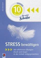 10 Minuten: Stress bewältigen