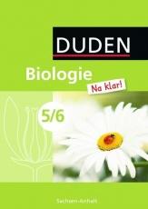 Biologie Na klar! 5./6. Schuljahr. Schülerbuch. Sekundarschule. Sachsen-Anhalt