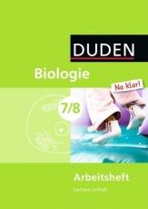 Biologie Na klar! 7./8. Schuljahr. Arbeitsheft. Sachsen