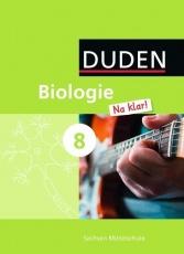 Biologie Na klar! 8. Schuljahr. Sachsen