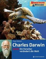 Abenteuer & Wissen. Charles Darwin - Ein Forscher verändert die Welt