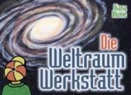 Die Weltraum-Werkstatt. Schülerbuch