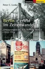 Berlin erlebt im Zeitenwandel