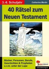 40 Rätsel zum Neuen Testament
