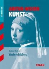 Abitur-Wissen Kunst 1. Werkerschließung