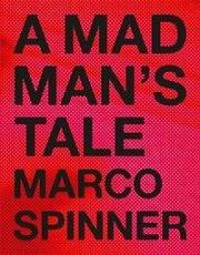 A Madman's Tale