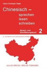 Chinesisch sprechen, lesen, schreiben 2