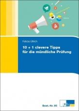 10 + 1 Clevere Tipps für die mündliche Prüfung