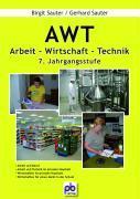 Arbeit-Wirtschaft-Technik. AWT 7