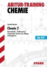 Abitur-Training Chemie 2. Leistungskurs G9