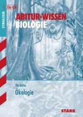 Abitur-Wissen Biologie für G8. Ökologie