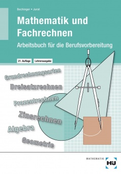 Mathematik und Fachrechnen Arbeitsblätter für die Berufsvorbereitung ...