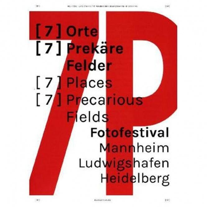 7P - 7 Orte - 7 Prekäre Felder